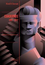 Cuadernos (1957-1972) - Cioran, Emil