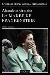 La madre de Frankenstein (rústica) - Grandes, Almudena