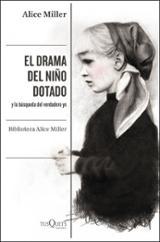 El drama del niño dotado - Miller, Alice