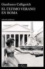 El último verano en Roma - Calligarich, Gianfranco