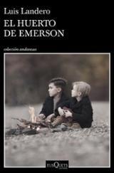 El huerto de Emerson - Landero, Luis