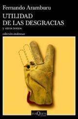 Utilidad de las desgracias - Aramburu, Fernando