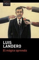 El mágico aprendiz - Landero, Luis