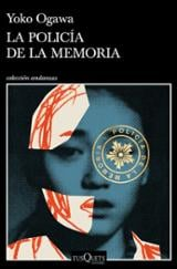 La Policía de la Memoria - Ogawa, Yoko