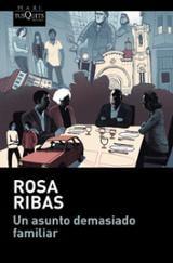 Un asunto demasiado familiar - Ribas, Rosa