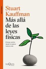 Más allá de las leyes físicas - Kauffman, Stuart
