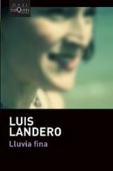 Lluvia fina - Landero, Luis