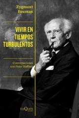 Vivir en tiempos turbulentos - Bauman, Zygmunt