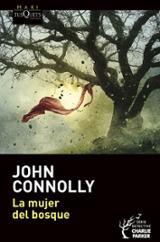 La mujer del bosque - Connolly, John