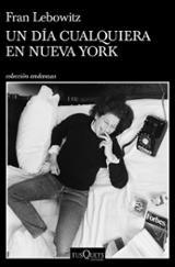 Un día cualquiera en Nueva York - Lebowitz, Fran