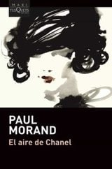 El aire de Chanel - Morand, Paul