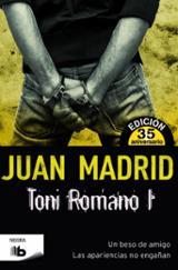 Toni Romano I. Un beso de amigo / Las apariencias no engañan