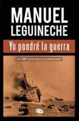 Yo pondré la guerra - Leguineche, Manuel