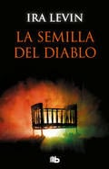 La semilla del diablo (Rosemary´s Baby) - Levin, Ira