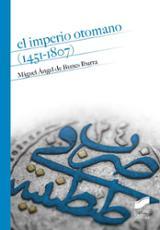 El Imperio otomano (1451-1807) - de Bunes Ibarra, Miguel Ángel