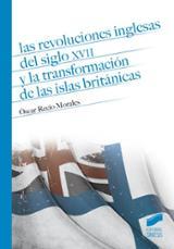 Las revoluciones inglesas del siglo XVII y la transformación de l