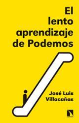 El lento aprendizaje de Podemos