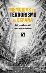 Memorias del terrorismo en España - López Romo, Raul