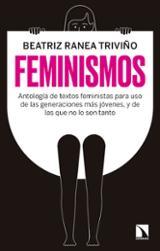 Feminismos. Antología de textos feministas para uso delas generac - Ranea, Beatriz