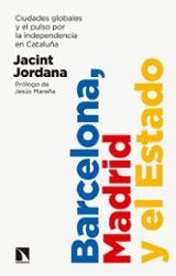 Barcelona, Madrid y el estado - Jordana Casajuana, Jacint