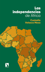 Las independencias de África - Velasco, Custodio