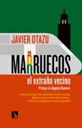 Marruecos, El extraño vecino - Otazu Elcano, Javier