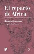 El reparto de África - Ceamanos, Roberto