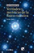 Verdades y mentiras de la física cuántica - Sabín, Carlos