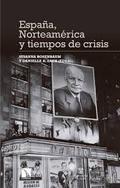 España, Norteamérica y tiempos de crisis - Rosenbaum, Susanna
