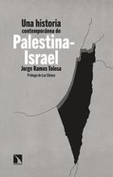 Una historia contemporánea de Palestina-Israel