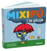 Mixifú i la pluja - Martí, Meritxell