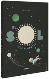 El Sol i els planetes - Geis, Patricia (II·lust.)