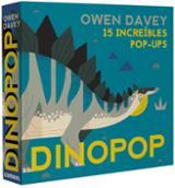 Dinopop. 15 increíbles pop-ups - Davey, Owen