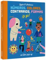 Números, colores, contrarios, formas ¡y yo! - AAVV