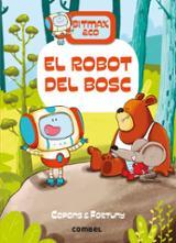 Bitmax & co, 1. El robot del bosc