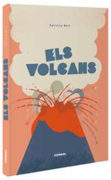 Els volcans - Geis, Patricia (II·lust.)