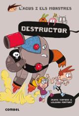 L´Agus i els monstres, 19. Destructor - Copons & Fortuny