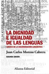 La dignidad e igualdad de las lenguas - Moreno Cabrera, Juan Carlos