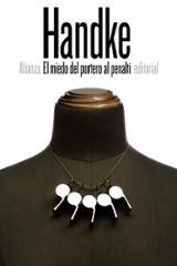 El miedo del portero al penalti - Handke, Peter