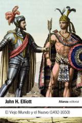 El Viejo Mundo y el Nuevo (1492-1650) - Elliott, John H.