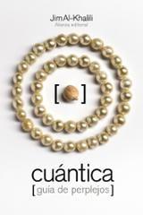 Cuántica. Guía de perplejos - Al-Khalili, Jim
