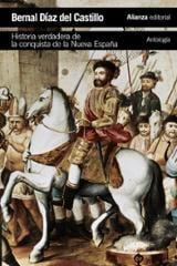 Historia verdadera de la conquista de la Nueva España (Antología)