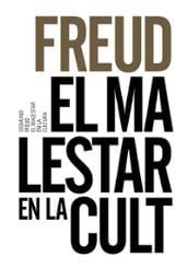 El malestar de la cultura - Freud, Sigmund