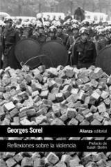 Reflexiones sobre la violencia - Sorel, Georges