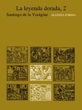 La leyenda dorada, 2 - de la Vorágine, Santiago