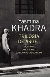 Trilogía de Argel - Khadra, Yasmina