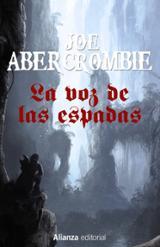 La voz de las espadas - Abercrombie, Joe