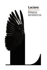 Relatos fantásticos - Luciano