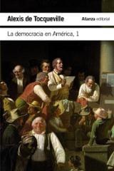 La democracia en América, 1 - Tocqueville, Alexis de