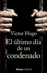 El último día de un condenado - Hugo, Victor